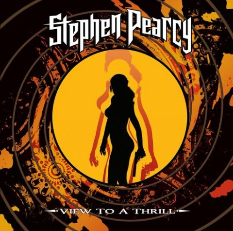Stephen Pearcy - View To A Thrill - Album Cover