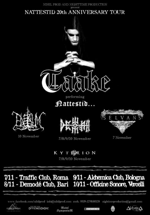Taake - Dewfall - Kyterion - Selvans - Enisum - Nattestid - 20TH Anniversary Tour 2018 - Promo