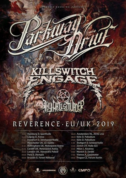 Killswitch Engage - Parkway Drive - Thy Art Is Murder - Reverence EU - UK - Tour 2019 - Promo
