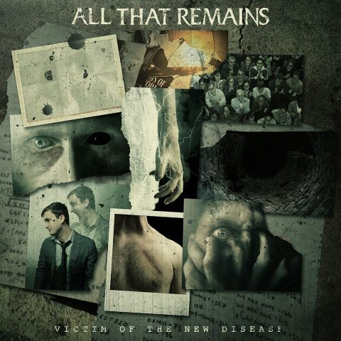 All That Remains - Victim Of The New Disease - Album Cover