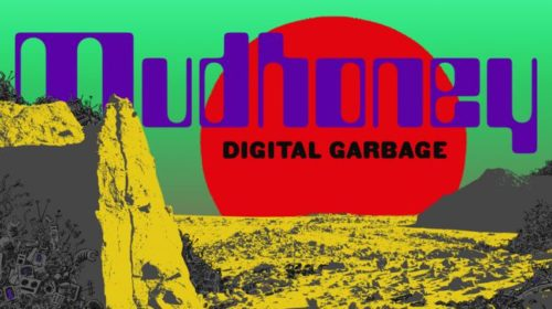 Mudhoney - Digital Garbage - Album Cover