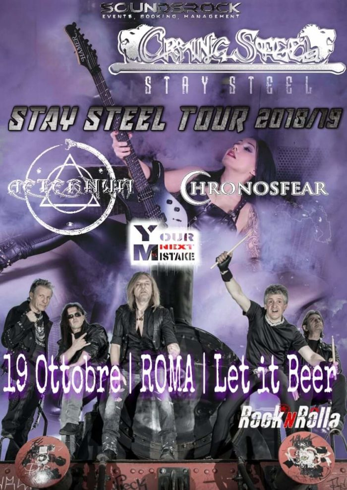 Crying Steel - Aeternum - Chronosfear - Your Next Mistake - Let It Beer - Stay Steel Tour 2018 - 2019 - Promo