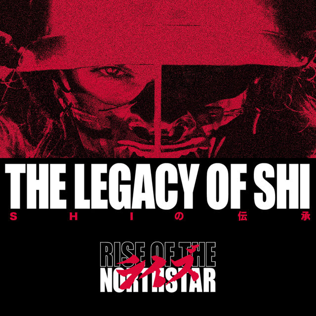 Rise Of The Northstar - The Legacy Of Shi - Album Cover