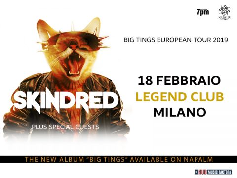 Skindred - Legend Club - Big Tings European Tour 2019 - Promo