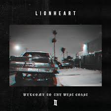 Lionheart - Welcome To The West Coast II - Album Cover