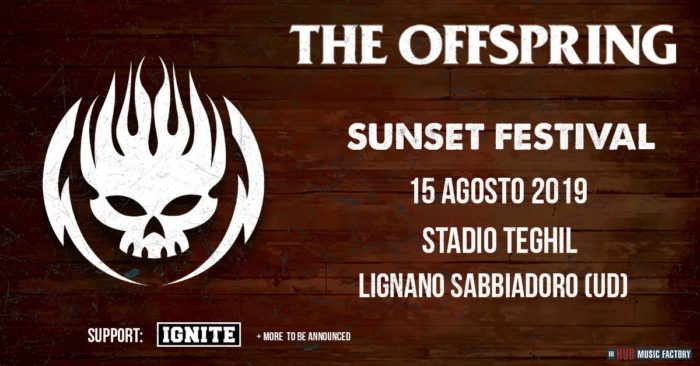 The offspring - Ignite - Stadio Comunale G Teghil - Sunset Festival 2019 - Promo