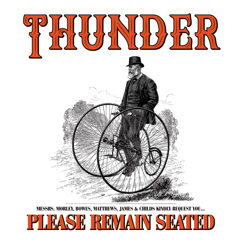 Risultati immagini per please remain seated thunder