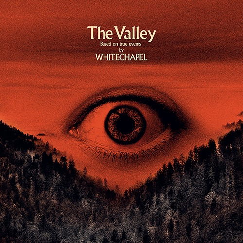 Whitechapel - The Valley - Album Cover