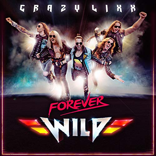 Crazy Lixx - Forever Wild - Album Cover
