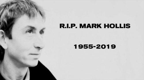 Mark Hollis | 4 gennaio 1955 – 25 febbraio 2019