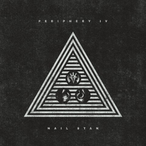 Periphery - Periphery IV Hail Stan - Album Cover