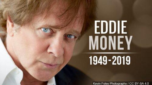 Eddie Money | 21 marzo 1949 – 13 settembre 2019