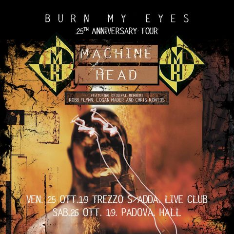 Machine Head - Burn My Eyes - 25Th Anniversary Tour 2019 - Promo