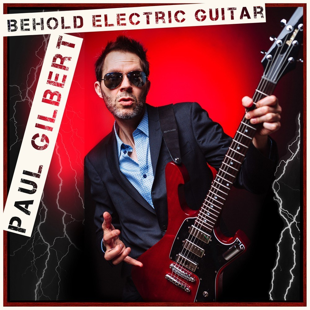 Paul Gilbert - Behold Electric Guitar - Album Cover