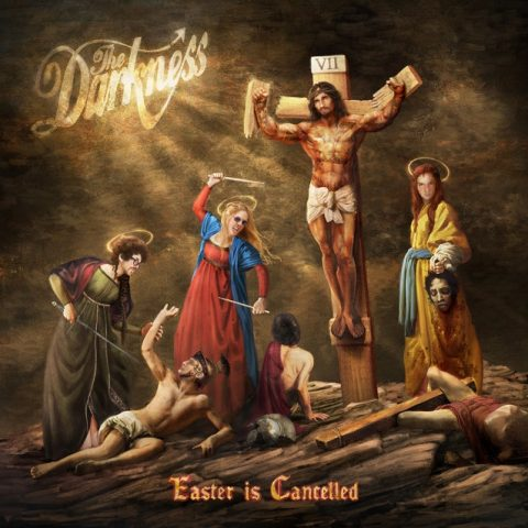 The Darkness - Easter Is Cancelled - Album Cover
