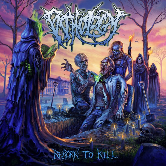 Pathology - Reborn To Kill - Album Cover
