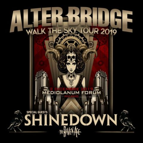 Alter Bridge - Shinedown - The Raven Age - Mediolanum Forum - Walk The Sky Tour 2019 - Promo