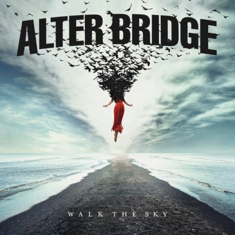 Alter Bridge - Walk The Sky - Album Cover