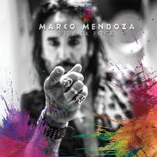 Marco Mendoza - Viva La Rock - Album Cover