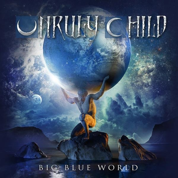 Unruly Child - Big Blue World - Album Cover
