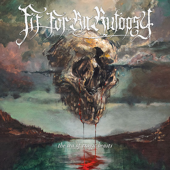 Fit For An Autopsy - The Sea Of Tragic Beasts - Album Cover