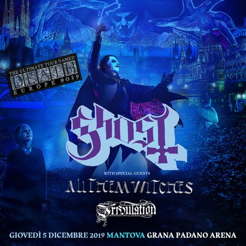 Ghost - Tribulation - All Them Witches - The Ultimate Tour Named Death 2019 - Promo
