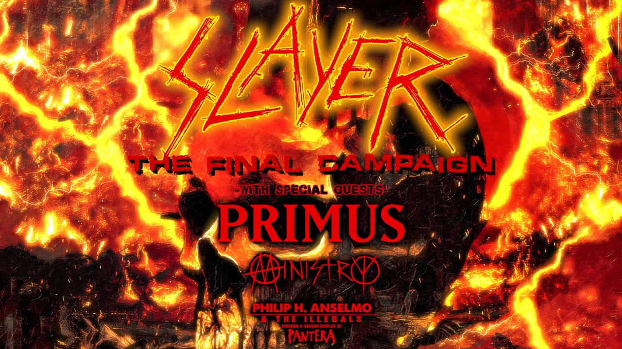 Slayer - Primus - Ministry - Philip H Anselmo The Illegals - The Final Compaign - Tour 2019 - Promo