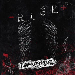 Tom Keifer Band - Rise - Album Cover