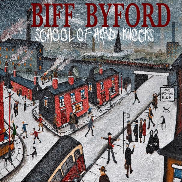 Biff Byford - School Of Hard Knocks - Abum Cover