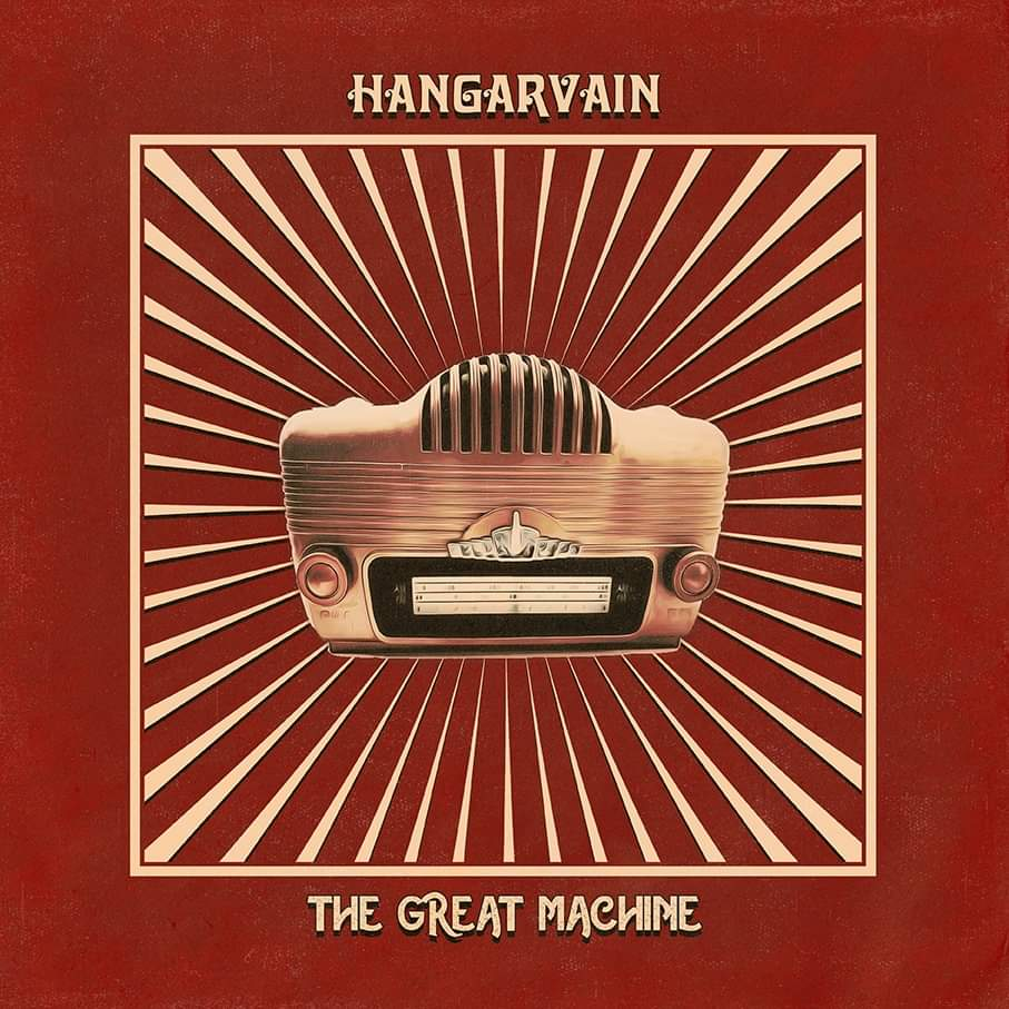 Hangarvain - The Great Machine - Album Cover