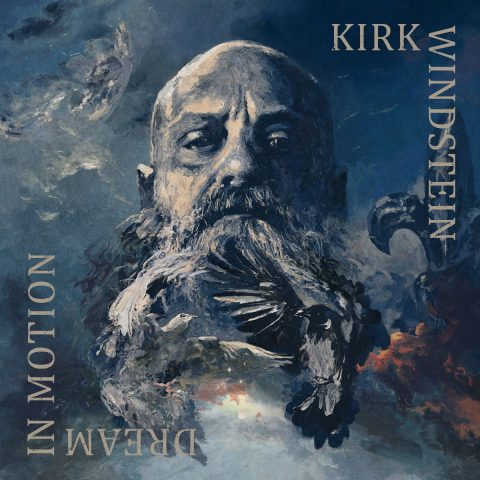 Kirk Windstein - Dream In Motion - Album Cover