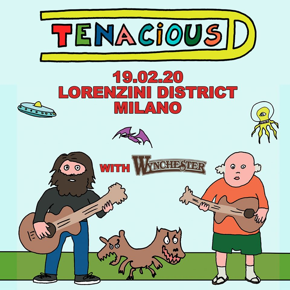 Tenacious D - Wynchester - Lorenzini District - Tour 2020 - Promo