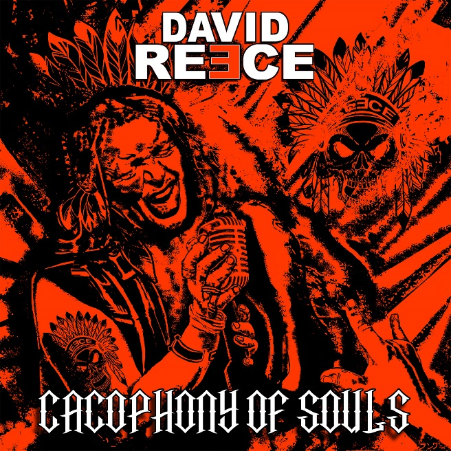 David Reece - Cacophony Of Souls - Album Cover