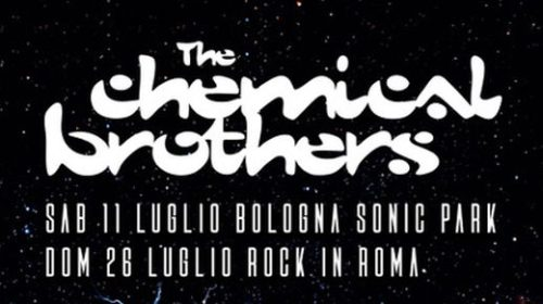 The Chemical Brothers - Italian Tour 2020 - Promo