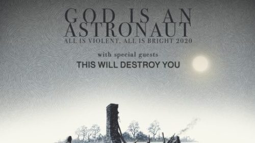 God Is An Astronaut - This Will Destroy You - All Is Violent All Is Bright - Tour 2020 - Promo