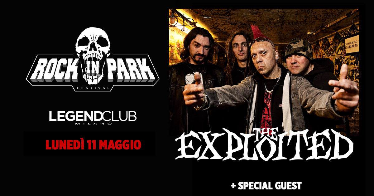 The Exploited - Legend Club - Milano - Rock In Park - 2020 - Promo