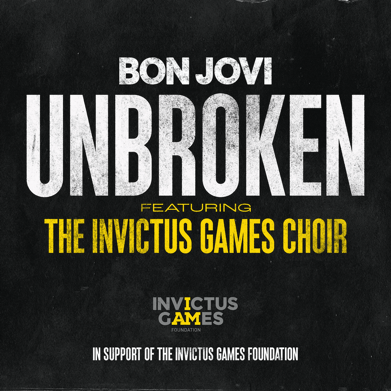 Bon Jovi - Unbroken - Ft - The Invictus Games Choir