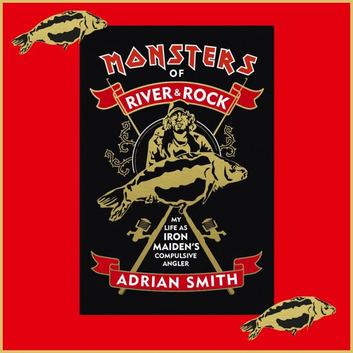 Adrian Smith - Monsters Of River & Rock - Book cover