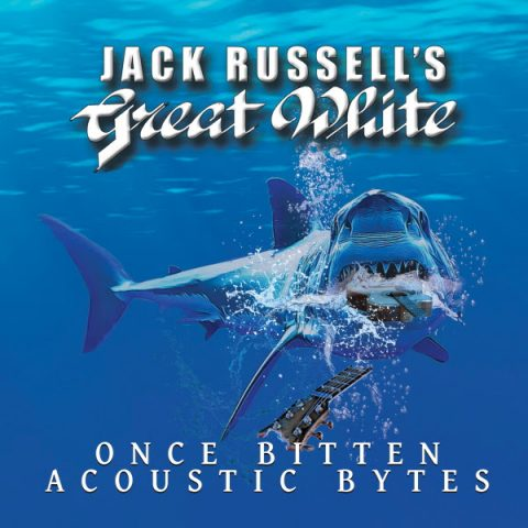 Jack Russell Great White - Once Bitten Acoustic Bytes - Album Cover