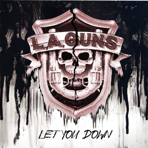 L. A. Guns - Let You Down - Single Cover
