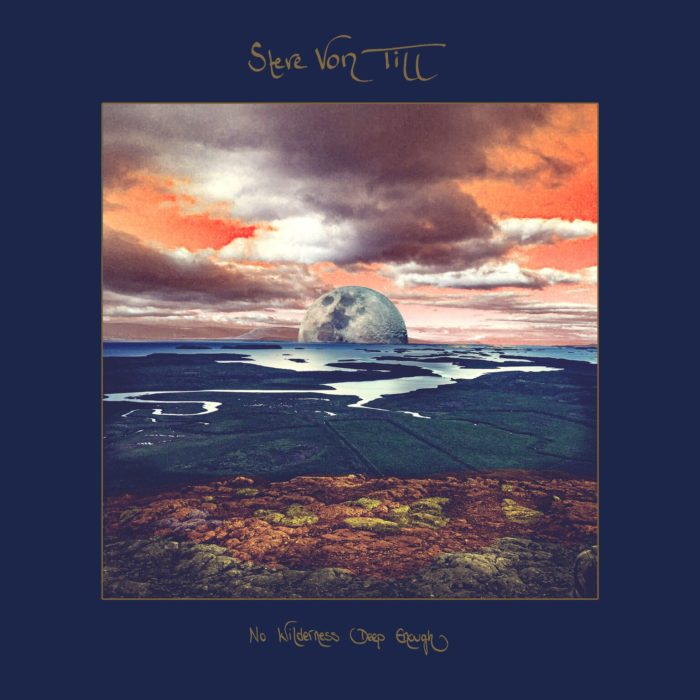 Steve Von Till - No Wilderness Deep Enough - Album Cover