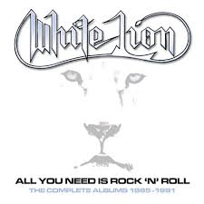 White Lion - All You Need Is Rock N Roll The Complete Album 1985 - 1991 - Boxset Cover