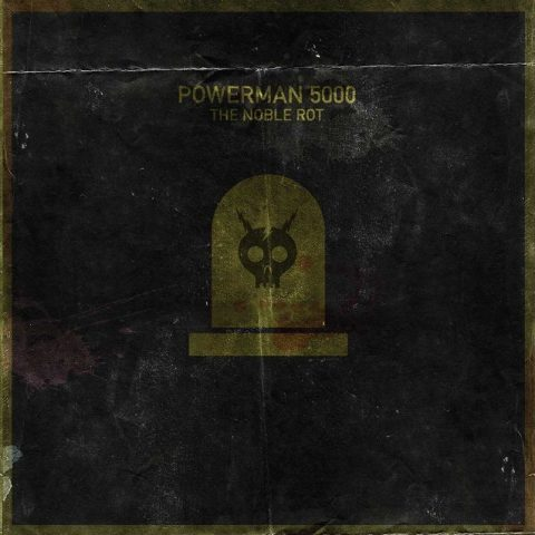 Powerman 5000 - The Noble Rot - Album Cover