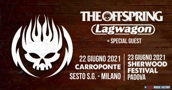 The Offspring - Lagwagon - Italian Tour 2021 - Promo