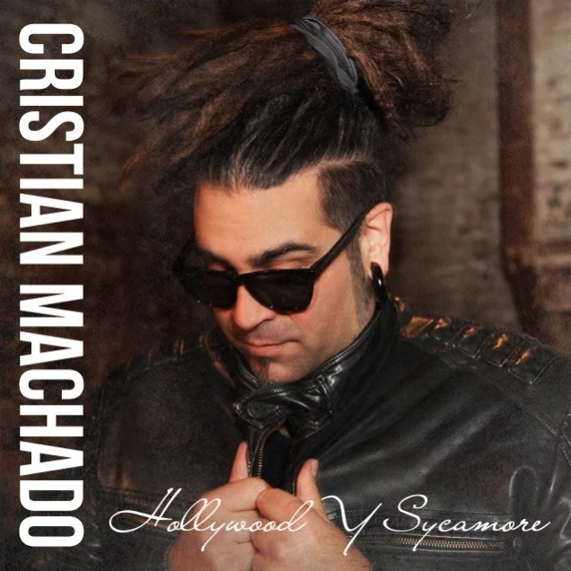 Cristian Machado - Hollywood Y Sycamore - Album Cover