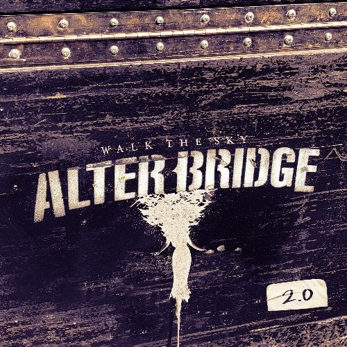 Alter Bridge - Walk The Sky 2.0 - EP Cover
