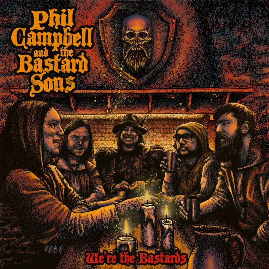 Phil Campbell And The Bastard Sons - We Re The Bastards - Album Cover