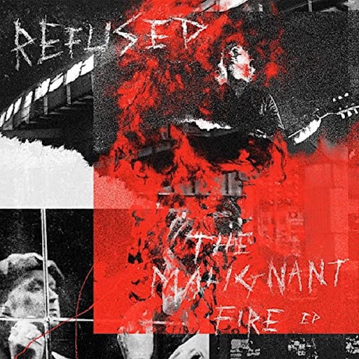 Refused - The Malignant Fire - EP Cover