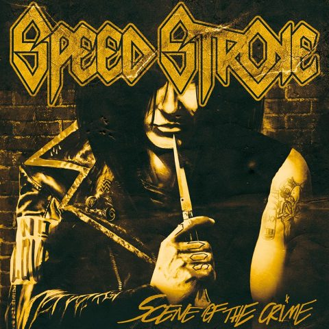 Speed Stroke - Scene Of The Crime - Album Cover