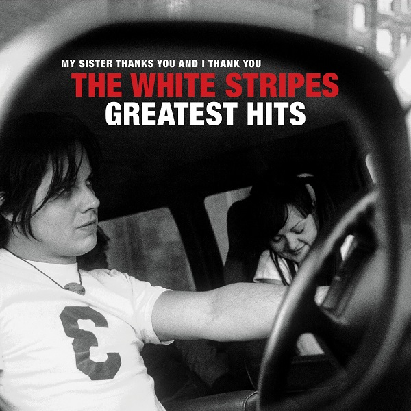 The White Stripes - The White Stripes Greatest Hits - Album Cover